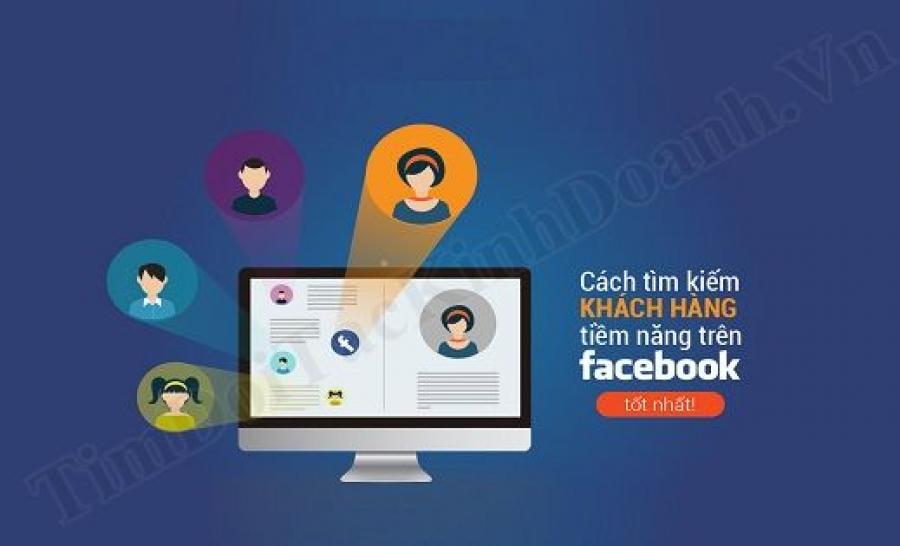 Hướng dẫn sử dụng công cụ tìm kiếm Khách hàng mục tiêu trên mạng xã hội